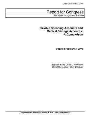 Primary view of object titled 'Flexible Spending Accounts and Medical Savings Accounts: A Comparison'.
