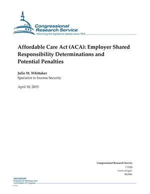 Primary view of object titled 'Affordable Care Act (ACA): Employer Shared Responsibility Determinations and Potential Penalties'.