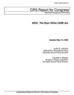 Primary view of object titled 'AIDS: The Ryan White CARE Act'.