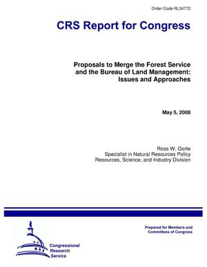 Primary view of object titled 'Proposals to Merge the Forest Service and the Bureau of Land Management: Issues and Approaches'.