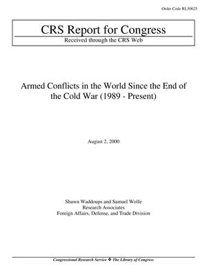 Primary view of object titled 'Armed Conflicts in the World Since the End of the Cold War (1989-Present)'.