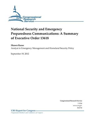 Primary view of object titled 'National Security and Emergency Preparedness Communications: A Summary of Executive Order 13618'.