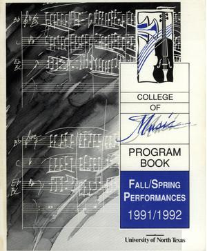 Primary view of object titled 'College of Music program book 1991-1992 Fall/Spring Performances Vol. 1'.