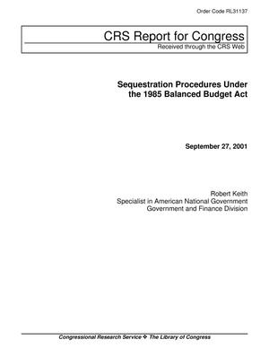 Primary view of object titled 'Sequestration Procedures Under the 1085 Balanced Budget Act'.