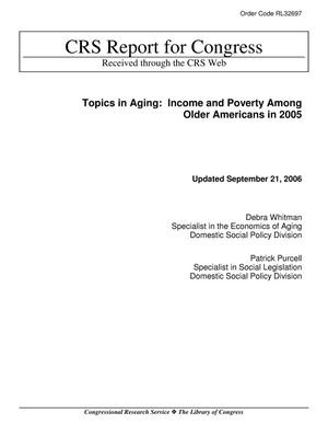 Primary view of object titled 'Topics in Aging: Income and Poverty Among Older Americans in 2005'.