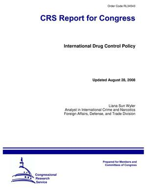 Primary view of object titled 'International Drug Control Policy'.