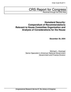 Primary view of object titled 'Homeland Security: Compendium of Recommendations Relevant to House Committee Organization and Analysis of Considerations for the House'.
