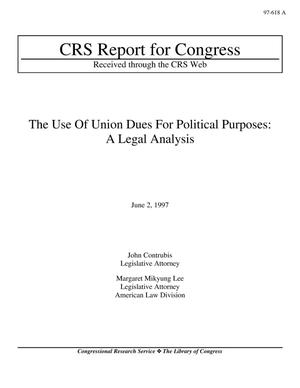Primary view of object titled 'The Use Of Union Dues For Political Purposes: A Legal Analysis'.