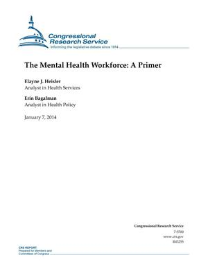 Primary view of object titled 'The Mental Health Workforce: A Primer'.
