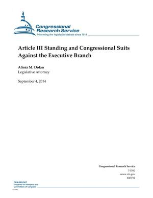 Primary view of object titled 'Article III Standing and Congressional Suits Against the Executive Branch'.