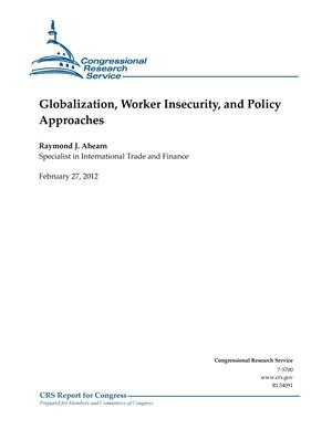 Primary view of object titled 'Globalization, Worker Insecurity, and Policy Approaches'.