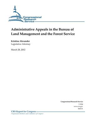 Primary view of object titled 'Administrative Appeals in the Bureau of Land Management and the Forest Service'.