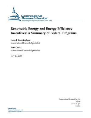 Primary view of object titled 'Renewable Energy and Energy Efficiency Incentives: A Summary of Federal Programs'.