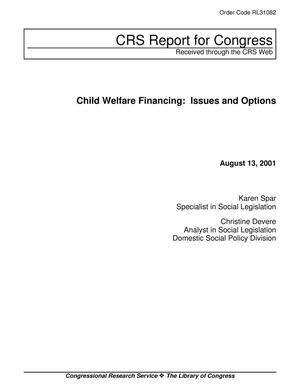 Primary view of object titled 'Child Welfare Financing: Issues and Options'.