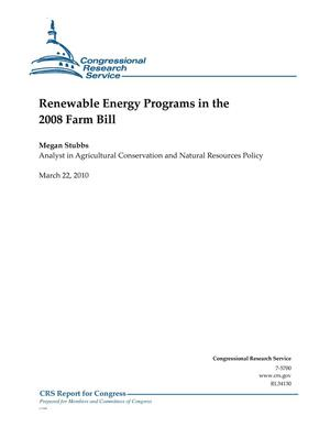 Primary view of object titled 'Renewable Energy Programs in the 2008 Farm Bill'.