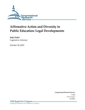 Primary view of object titled 'Affirmative Action and Diversity in Public Education: Legal Developments'.
