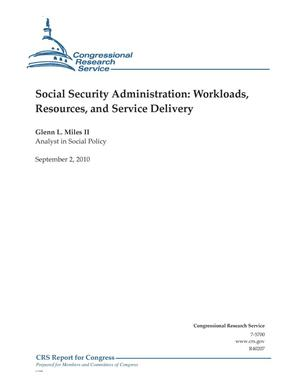 Primary view of object titled 'Social Security Administration: Workloads, Resources, and Service Delivery'.