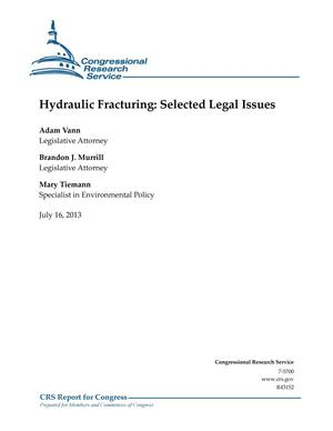 Primary view of object titled 'Hydraulic Fracturing: Selected Legal Issues'.
