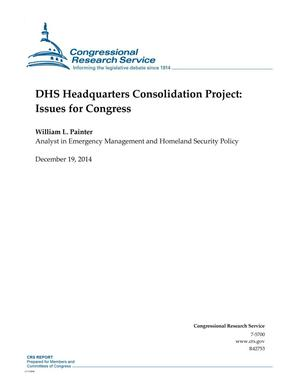 Primary view of object titled 'DHS Headquarters Consolidation Project: Issues for Congress'.