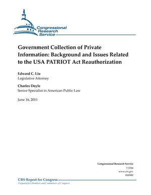 Primary view of object titled 'Government Collection of Private Information: Background and Issues Related to the USA PATRIOT Act Reauthorization'.