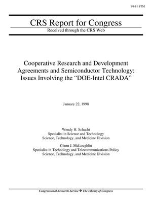 "Primary view of object titled 'Cooperative Research and Development Agreements and Semiconductor Technology: Issues Involving the ""DOE-Intel CRADA""'."