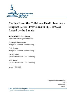 Primary view of object titled 'Medicaid and the Children's Health Insurance Program (CHIP) Provisions in H.R. 3590, as Passed by the Senate'.