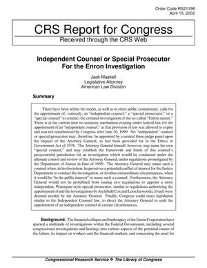 Primary view of object titled 'Independent Counsel or Special Prosecutor For the Enron Investigation'.