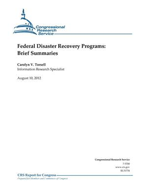Primary view of object titled 'Federal Disaster Recovery Programs: Brief Summaries'.