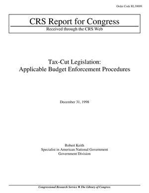 Primary view of object titled 'Tax-Cut Legislation: Applicable Budget Enforcement Procedures'.