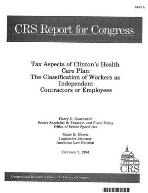 Primary view of object titled 'Tax Aspects of Clinton's Health Care Plan : The Classification of Workers as Independent Contractors or Employees'.