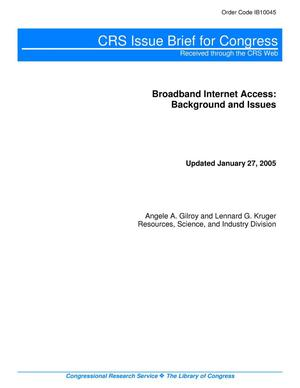 Primary view of object titled 'Broadband Internet Access: Background and Issues'.