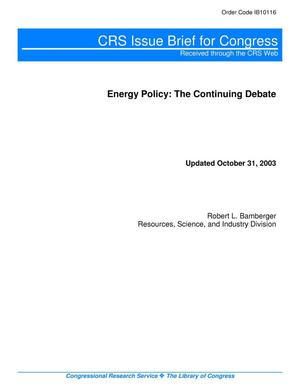 Primary view of object titled 'Energy Policy: The Continuing Debate'.