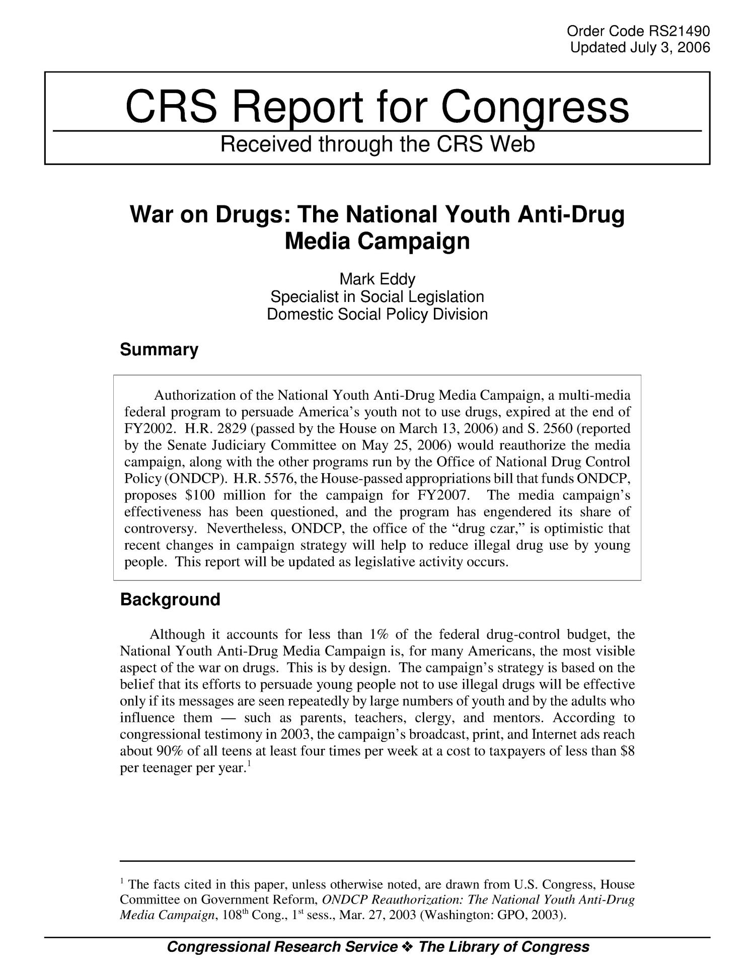 War on Drugs: The National Youth Anti-Drug Media Campaign                                                                                                      [Sequence #]: 1 of 6
