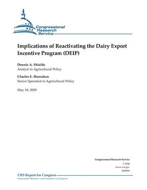 Primary view of object titled 'Implications of Reactivating the Dairy Export Incentive Program (DEIP)'.