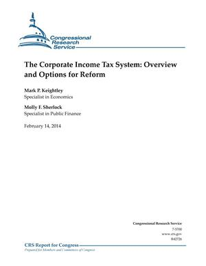 Primary view of object titled 'The Corporate Income Tax System: Overview and Options for Reform'.