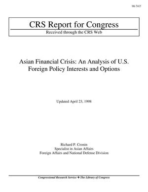 Primary view of object titled 'Asian Financial Crisis: An Analysis of U.S. Foreign Policy Interests and Options'.