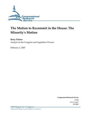 Primary view of object titled 'The Motion to Recommit in the House: The Minority's Motion'.