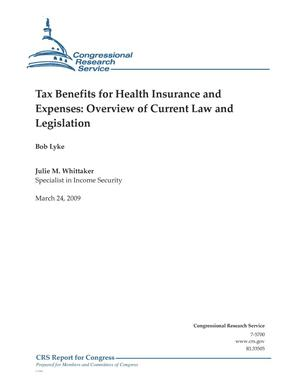 Primary view of object titled 'Tax Benefits for Health Insurance and Expenses: Overview of Current Law and Legislation'.