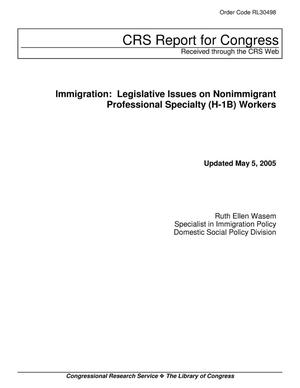 Primary view of object titled 'Immigration: Legislative Issues on Nonimmigrant Professional Specialty (H-1B) Workers'.