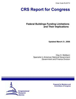 Primary view of object titled 'Federal Buildings Funding Limitations and Their Implications'.