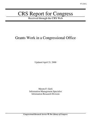 Primary view of object titled 'Grants Work in a Congressional Office'.