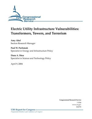 Primary view of object titled 'Electric Utility Infrastructure Vulnerabilities: Transformers, Towers, and Terrorism'.