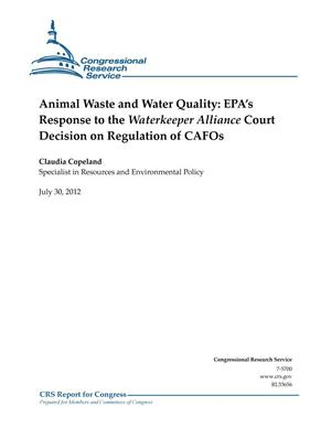 Primary view of object titled 'Animal Waste and Water Quality: EPA's Response to the Waterkeeper Alliance Court Decision on Regulation of CAFOs'.
