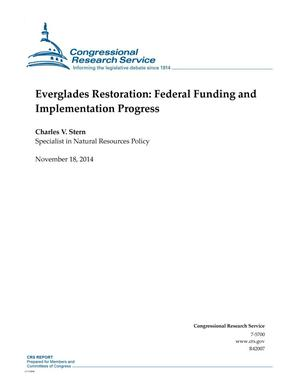 Primary view of object titled 'Everglades Restoration: Federal Funding and Implementation Progress'.