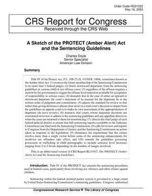 Primary view of object titled 'A Sketch of the PROTECT (Amber Alert) Act and the Sentencing Guidelines'.