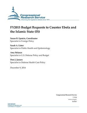 Primary view of object titled 'FY2015 Budget Requests to Counter Ebola and the Islamic State (IS)'.