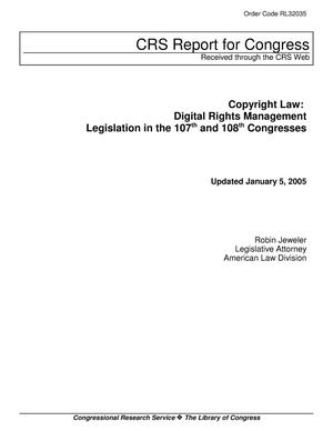 Primary view of object titled 'Copyright Law: Digital Rights Management Legislation in the 107th and 108th Congresses'.