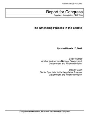 Primary view of object titled 'The Amending Process in the Senate'.