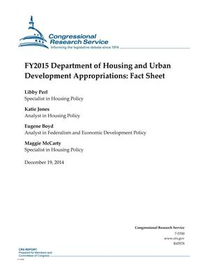 Primary view of object titled 'FY2015 Department of Housing and Urban Development Appropriations: Fact Sheet'.