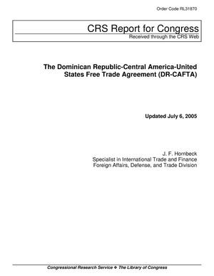 Primary view of object titled 'The Dominican Republic-Central America-United States Free Trade Agreement (DR-CAFTA)'.